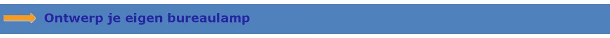 Ontwerp je eigen burolamp lesmateriaal wikiwijs for Ontwerp je eigen kamer